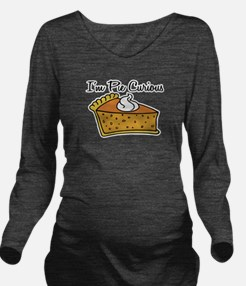 I'm Pie Curious Long Sleeve Maternity T-Shirt