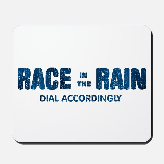 Race in the Rain Dial Accordingly Mousepad
