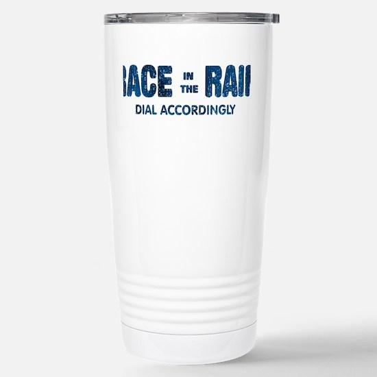 Race in the Rain Dial Accordingly Travel Mug