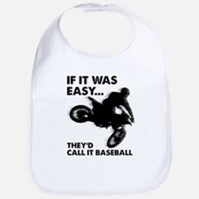 If It Was Easy Theyd Call It Baseball Dirt Bike Mo