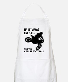 If It Was Easy Theyd Call It Football Apron