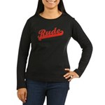Rude Women's Long Sleeve Dark T-Shirt
