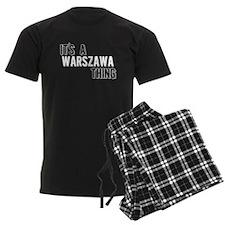 Its A Warszawa Thing Pajamas