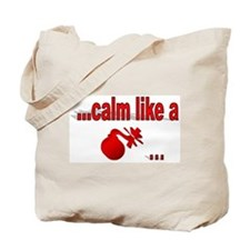Calm Like A... Tote Bag
