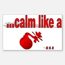 Calm Like A... Rectangle Decal