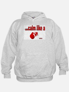 Calm Like A... Hoodie