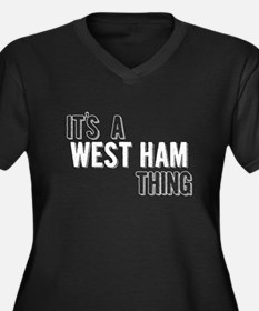 Its A West Ham Thing Plus Size T-Shirt