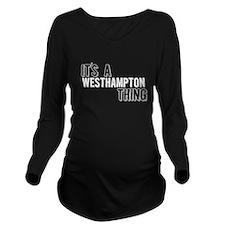 Its A Westhampton Thing Long Sleeve Maternity T-Sh