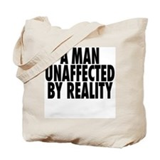 A Man Unaffected Tote Bag