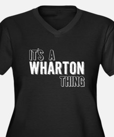 Its A Wharton Thing Plus Size T-Shirt