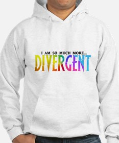 Divergent Colorful - I am so much more... Hoodie