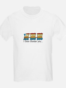 I Choo Choose You T-Shirt