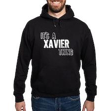 Its A Xavier Thing Hoodie