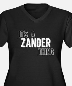 Its A Zander Thing Plus Size T-Shirt