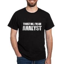 Trust Me, I'm An Analyst T-Shirt