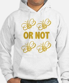 To be or not to be Hoodie