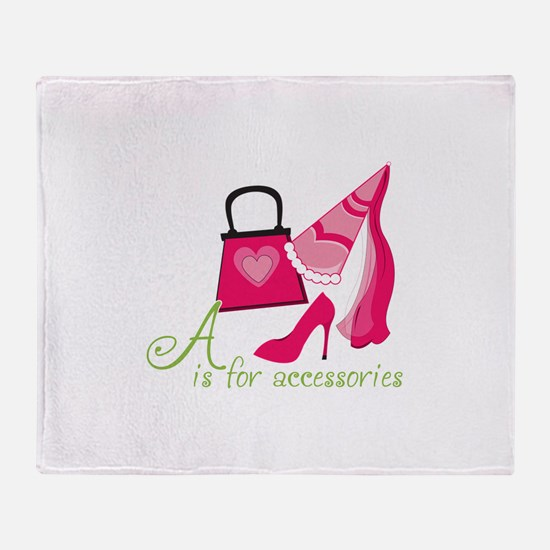 A is for Accessories Throw Blanket