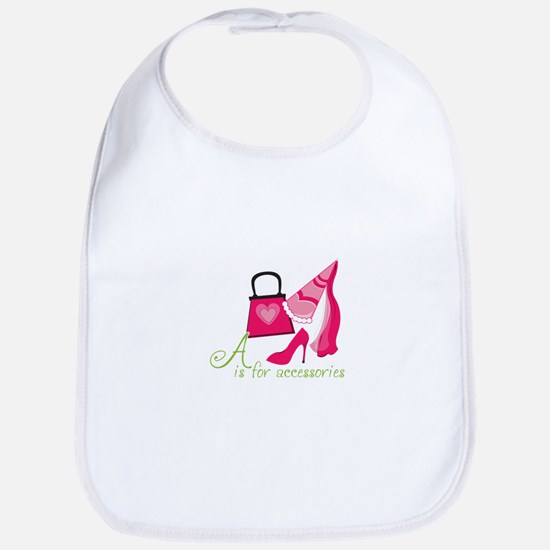 A is for Accessories Bib