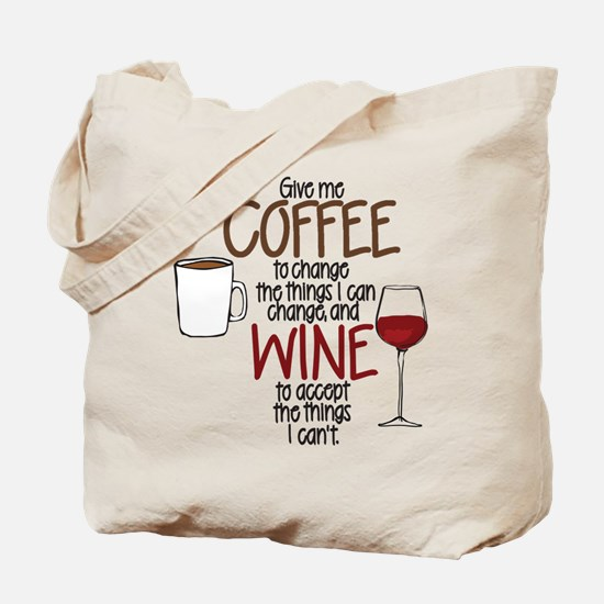 Give me Coffee to change the things I can Tote Bag