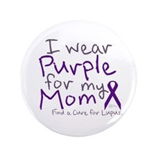 "Purple for My Mom 3.5"" Button"