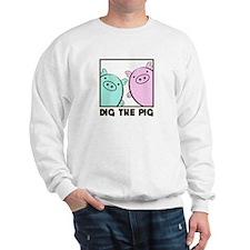 DIG THE PIG 1 Sweatshirt