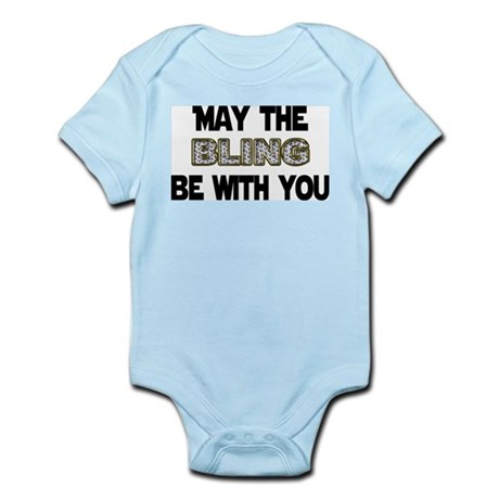 MAY THE BLING BE WITH YOU Infant Bodysuit