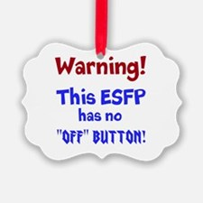 ESFP Warning Ornament