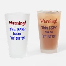 ESFP Warning Drinking Glass