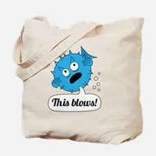 Funny This Blows Design Tote Bag