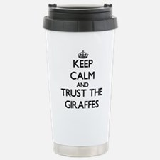 Keep calm and Trust the Giraffes Travel Mug