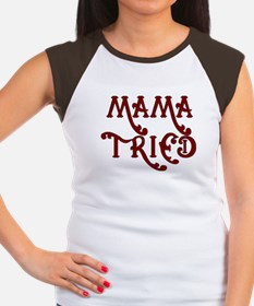 Mama Tried Women's Cap Sleeve T-Shirt