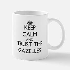 Keep calm and Trust the Gazelles Mugs
