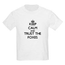 Keep calm and Trust the Foxes T-Shirt