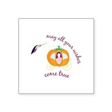 may all your wishes come true Sticker
