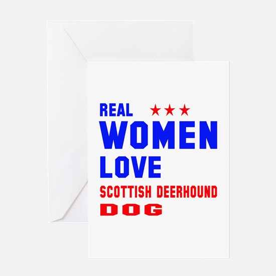 Real Women Love Scottish Deerhound D Greeting Card