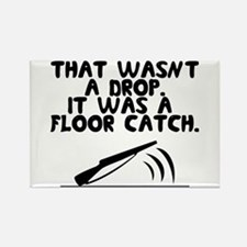 That wasn't a drop. It was a floor catch. Rectangl