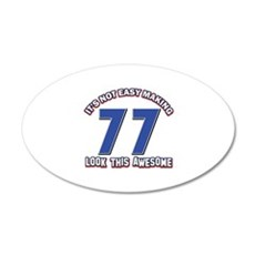 77 year old designs 20x12 Oval Wall Decal