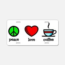 Funny Love and peace Aluminum License Plate