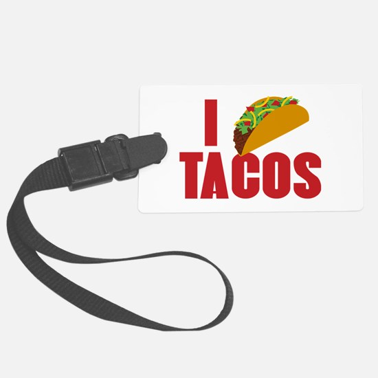 I Love Tacos Large Luggage Tag