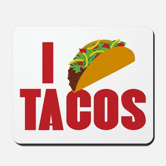 I Love Tacos Mousepad