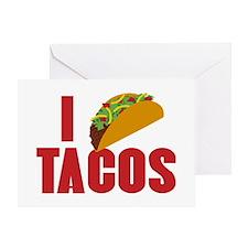I Love Tacos Greeting Card