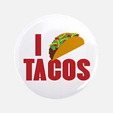 "I Love Tacos 3.5"" Button"