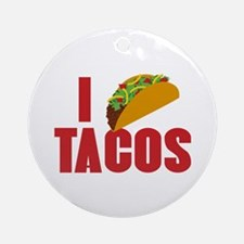 I Love Tacos Ornament (Round)
