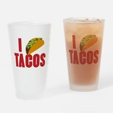I Love Tacos Drinking Glass