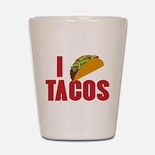 I Love Tacos Shot Glass