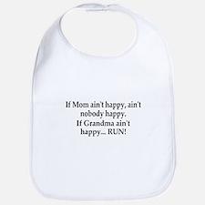 If Grandma Aint Happy Bib