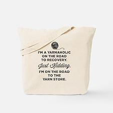 I'm A Yarnaholic Tote Bag