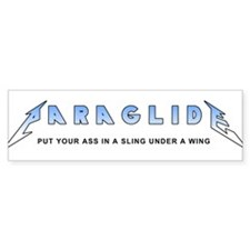 Paraglide - Ass In A Sling Bumper Bumper Sticker
