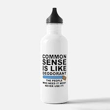 Common Sense Is Like Deodorant Water Bottle