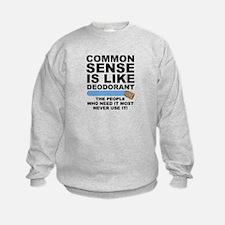 Common Sense Is Like Deodorant Jumpers
